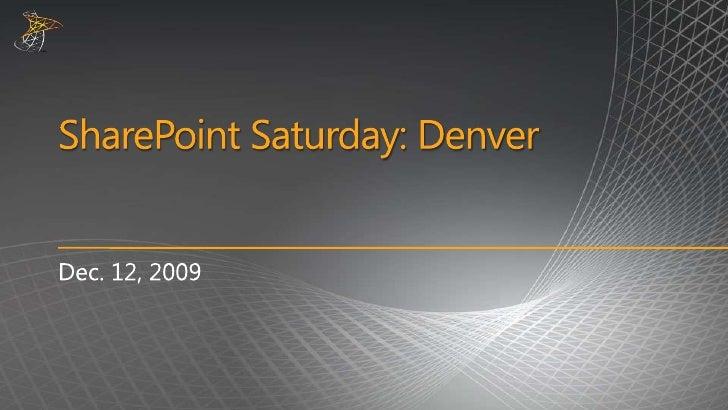 SharePoint Saturday Denver Welcome