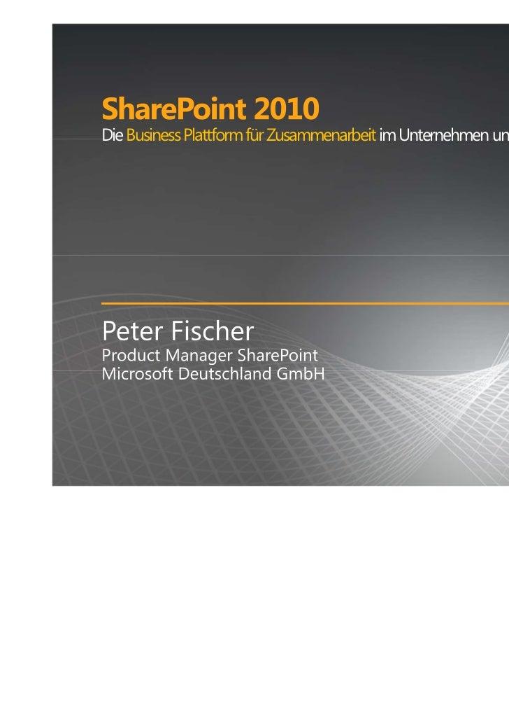 Communardo SharePoint Solution Day - SharePoint 2010: Die Business Plattform für Zusammenarbeit im Unternehmen und im Web