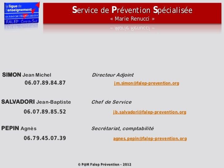 Service de Prévention Spécialisée                                            « Marie Renucci »SIMON Jean Michel           ...