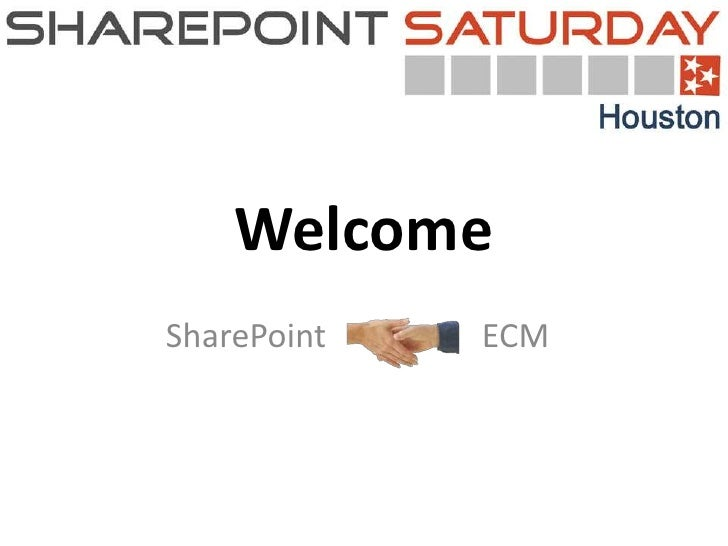 WelcomeSharePoint       ECM             0