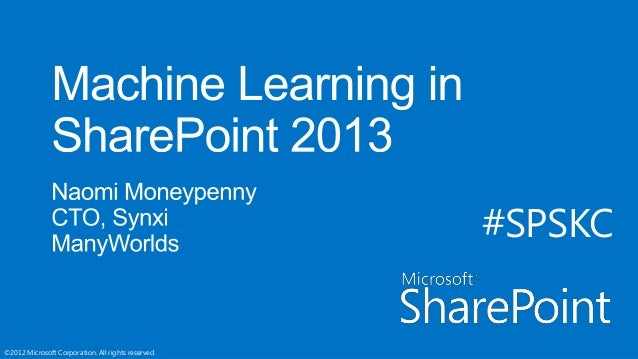 SPSKC Machine Learning in SharePoint