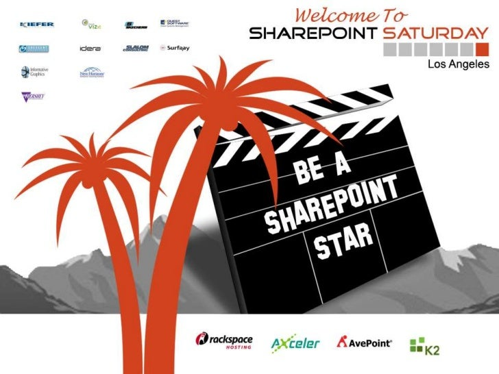 SharePoint Saturday Los Angeles 2011 SharePoint 2010 as The Business Intelligence Platform