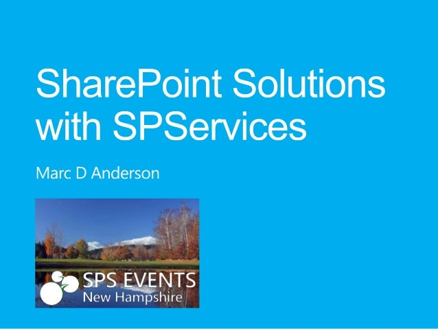 SPSNH 2013 - SharePoint Solutions with SPServices