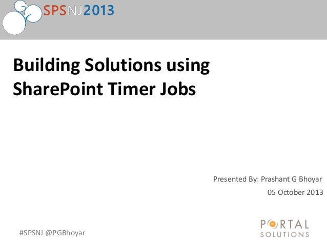 SPSNJ 2013 Building Solutions using SharePoint TimerJobs