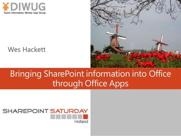 SPSNL - Bringing SharePoint information into Office through Office Apps