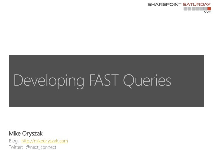 Developer FAST Queries (SPS NY)