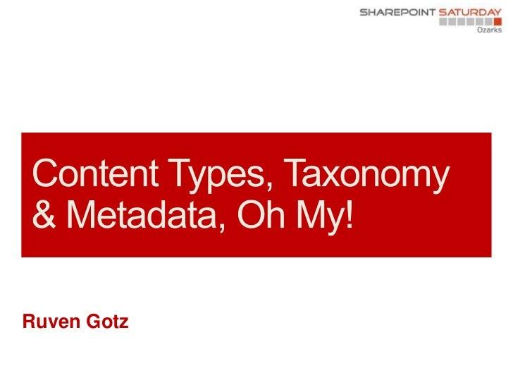 SharePoint Saturday Ozarks - metadata - branson mo - sept 8 2012