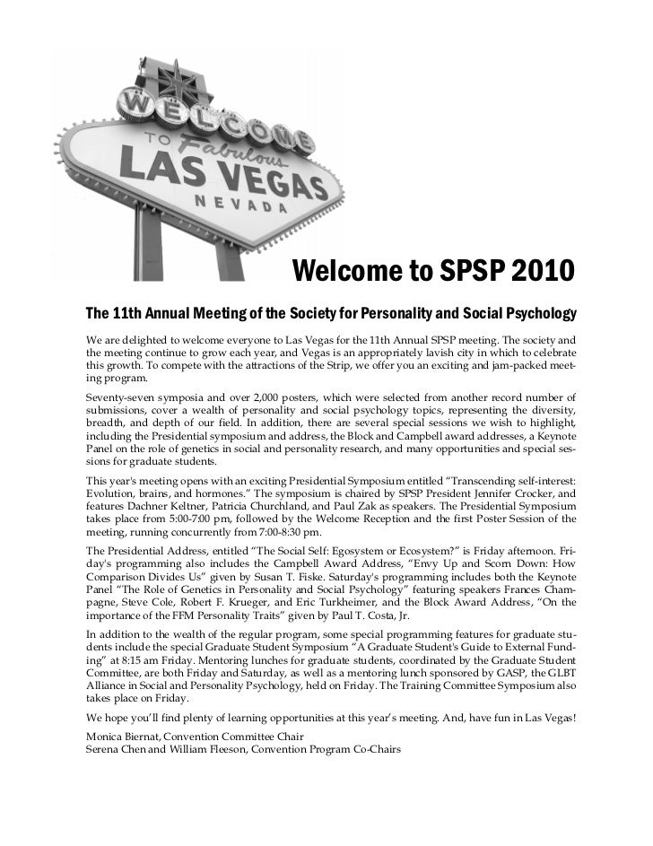 Welcome to SPSP 2010The 11th Annual Meeting of the Society for Personality and Social PsychologyWe are delighted to welcom...