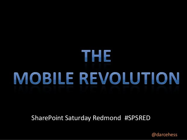 SharePoint Saturday Redmond #SPSRED @darcehess