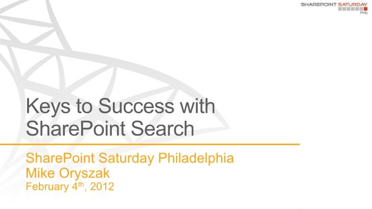 Keys to SharePoint Search - SPS Philly