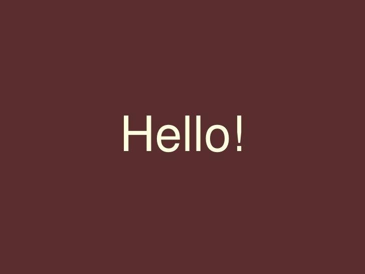 Hello!<br />