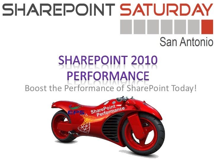 Boost the Performance of SharePoint Today!