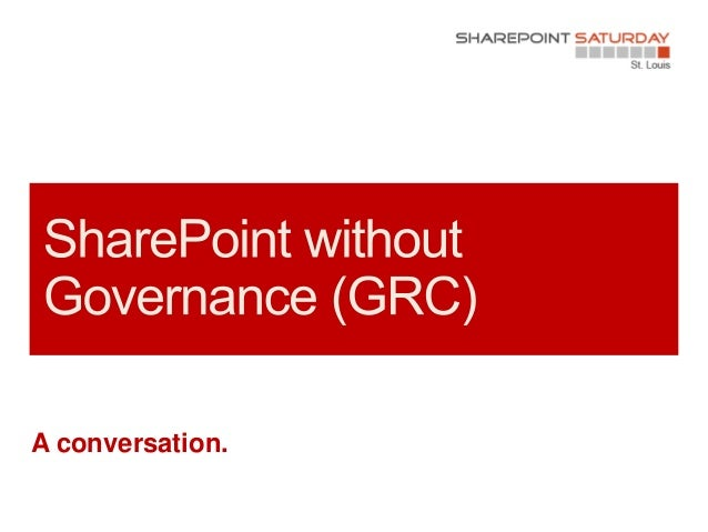 SPSSTL SharePoint without Governance