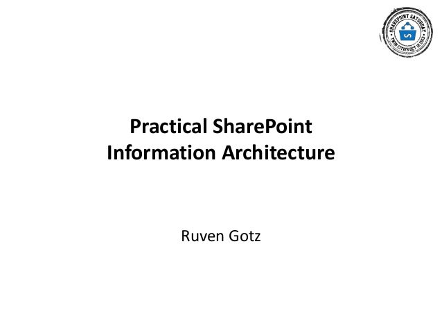 SPS Twin Cities - Practical SharePoint Information Architecture