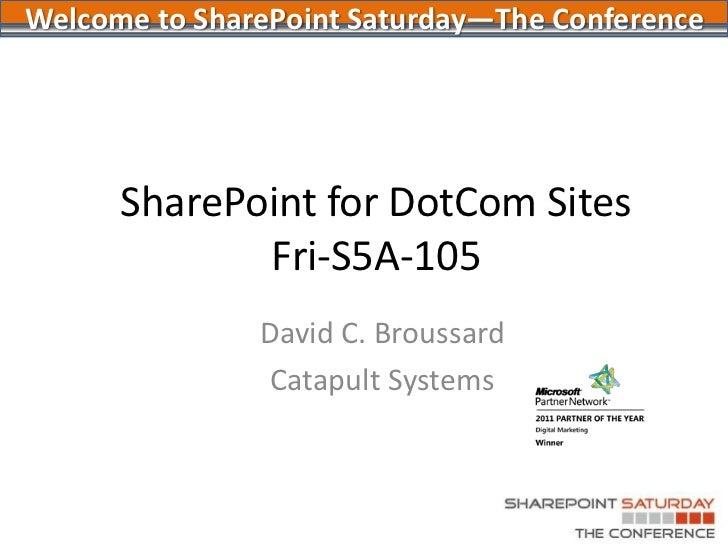 Spstc2011   share point for dotcom sites