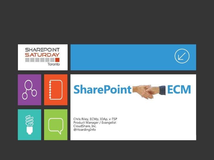 SPS Toronoto - SharePoint meet ECM