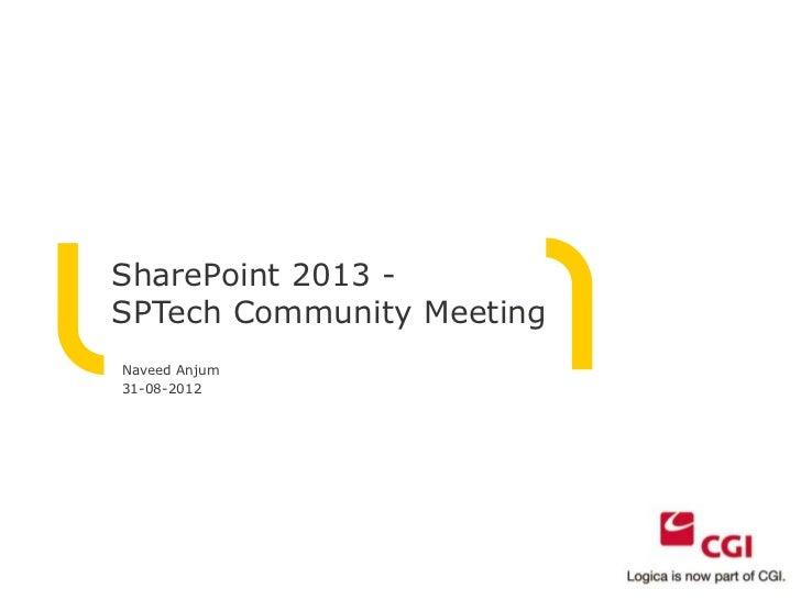 SharePoint 2013 - SP Tech Community Meeting 2