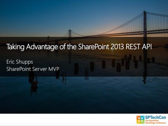Taking Advantage of the SharePoint 2013 REST API