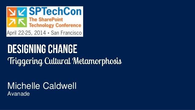 SP TechCon Triggering Cultural Metamorphisis
