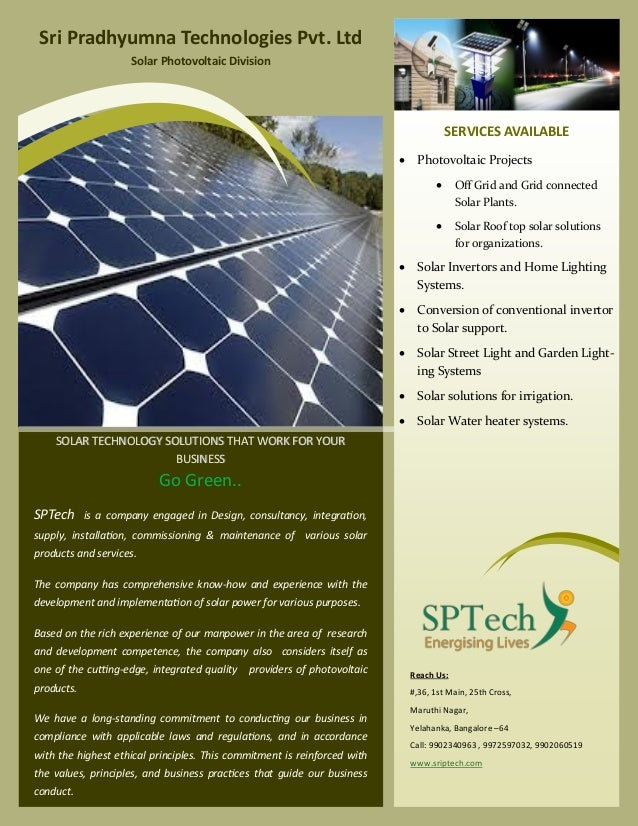SOLAR TECHNOLOGY SOLUTIONS THAT WORK FOR YOURSOLAR TECHNOLOGY SOLUTIONS THAT WORK FOR YOUR BUSINESSBUSINESS Go Green.. SPT...