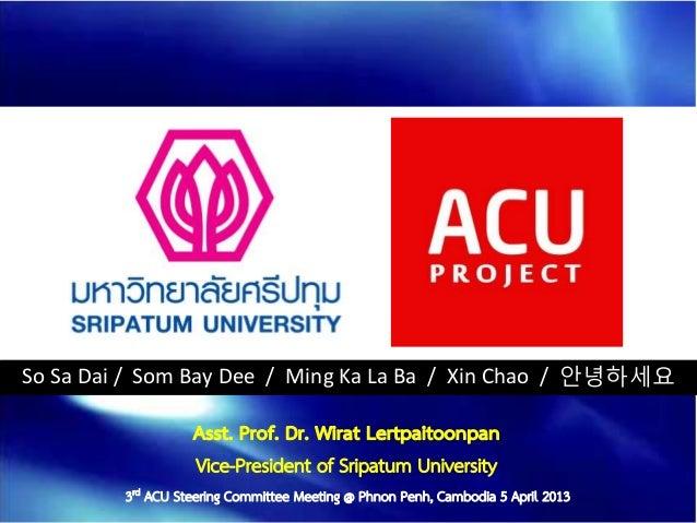 SPU Presentation for 3rd ACU Steering Committee Meeting: April 5, 2013