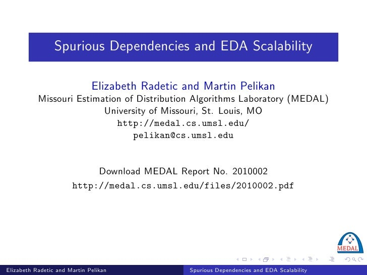 Spurious Dependencies and EDA Scalability