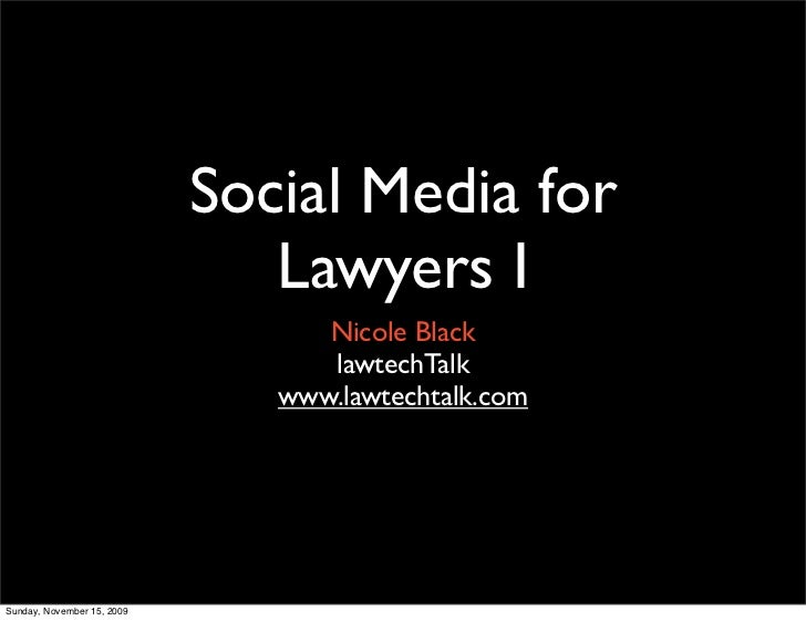 Social Media for Lawyers Part 1