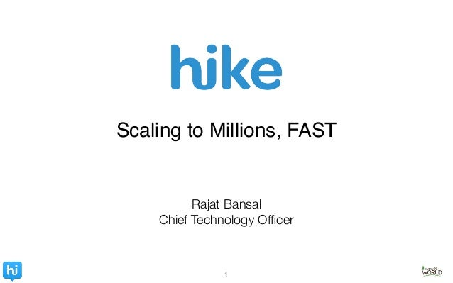 1 Rajat Bansal Chief Technology Officer Scaling to Millions, FAST!