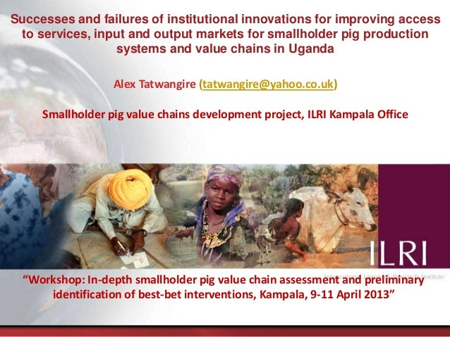 Successes and failures of institutional innovations for improving access to services, input and output markets for smallho...