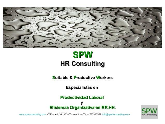 SPW HR Consulting Suitable & Productive Workers Especialistas en Productividad Laboral y Eficiencia Organizativa en RR.HH....