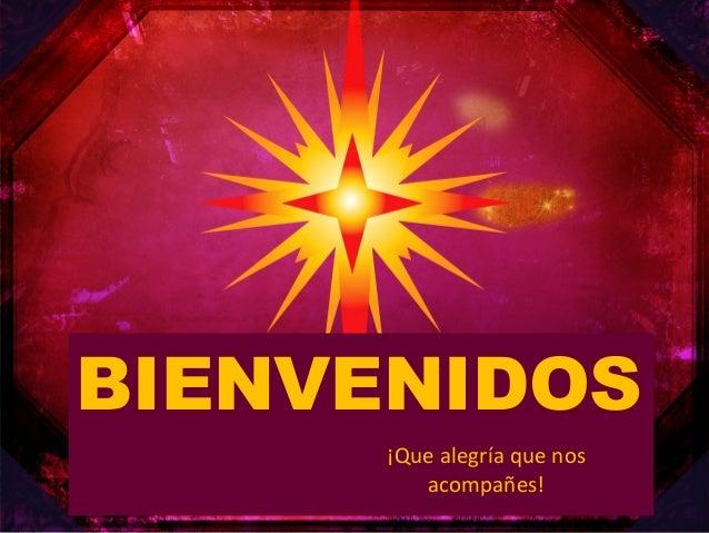 Jesús ESPERANZA  BIENVENIDOS PARA LA HUMANIDAD ISAIAS 9:6  ¡Que alegría que nos acompañes!