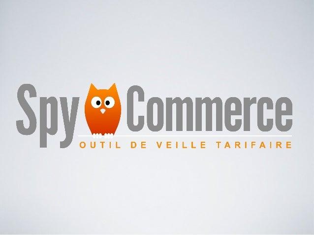 Spy commerce