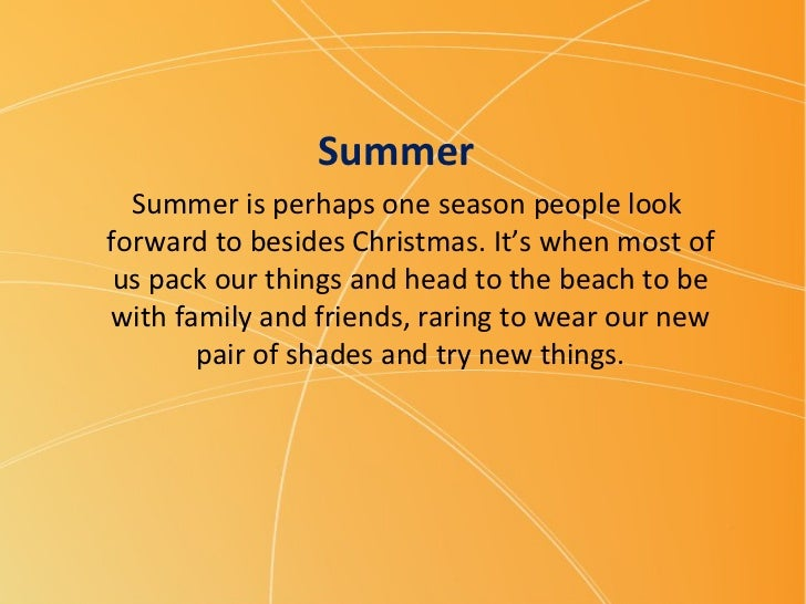 Summer is perhaps one season people look  forward to besides Christmas. It's when most of us pack our things and head to t...
