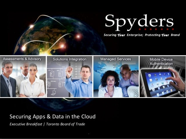 Securing Apps & Data in the Cloud by Spyders & Netskope