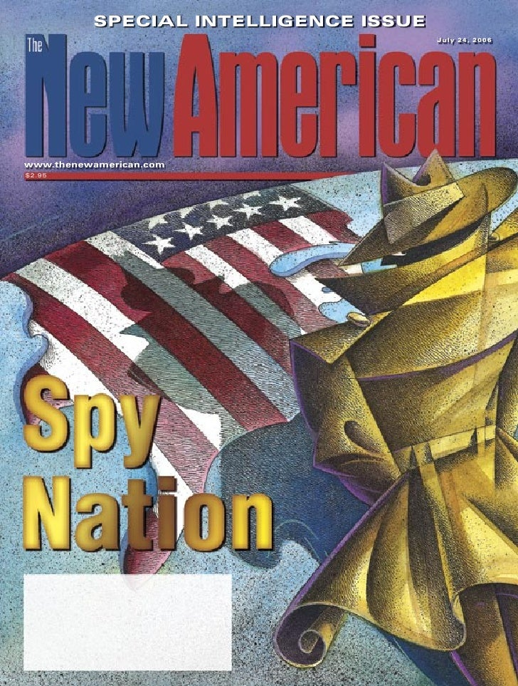 SPECIAL INTELLIGENCE ISSUE                                        July 24, 2006     www.thenewamerican.com $2.95