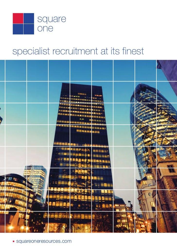 specialist recruitment at its finestn   squareoneresources.com