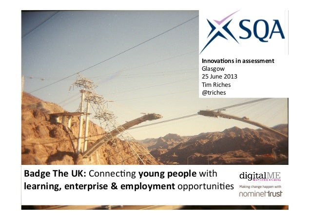 Badge The UK: Connec&ng young people with learning, enterprise & employment opportuni&es  Innova...