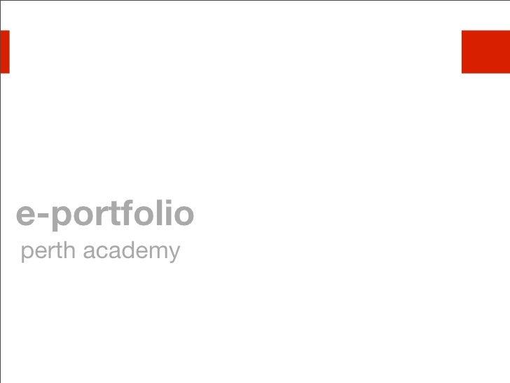 e-portfolio perth academy
