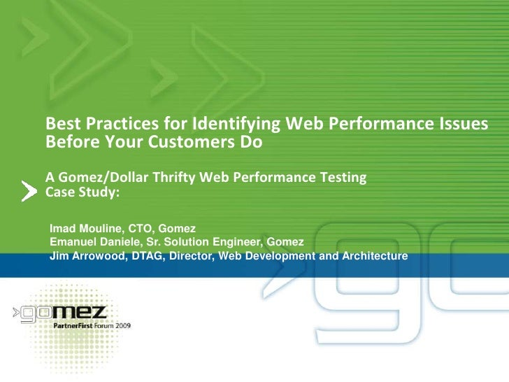 Best Practices for Identifying Web Performance Issues Before Your Customers Do- A Gomez/Dollar Thrifty Web Performance Testing Case Study