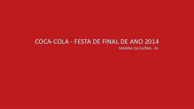 MARINA  DA  GLÓRIA  -‐  RJ COCA-‐COLA  -‐  FESTA  DE  FINAL  DE  ANO  2014