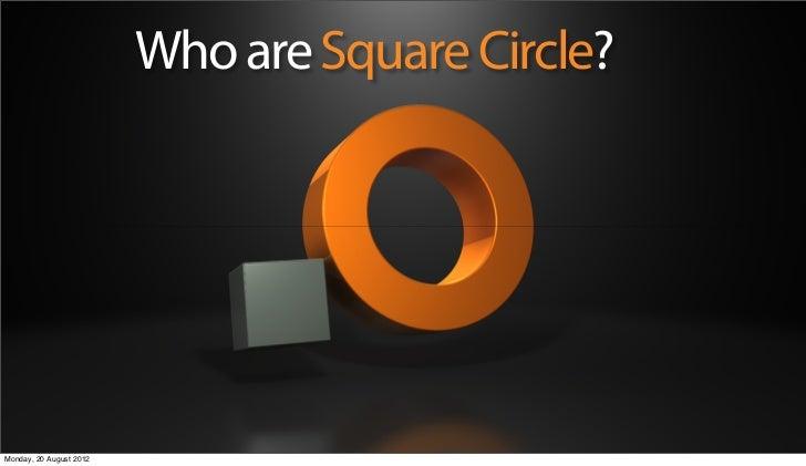 Square Circle credentials
