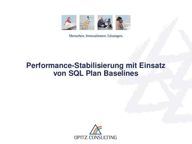 Performance-Stabilisierung mit Einsatz von SQL Plan Baselines
