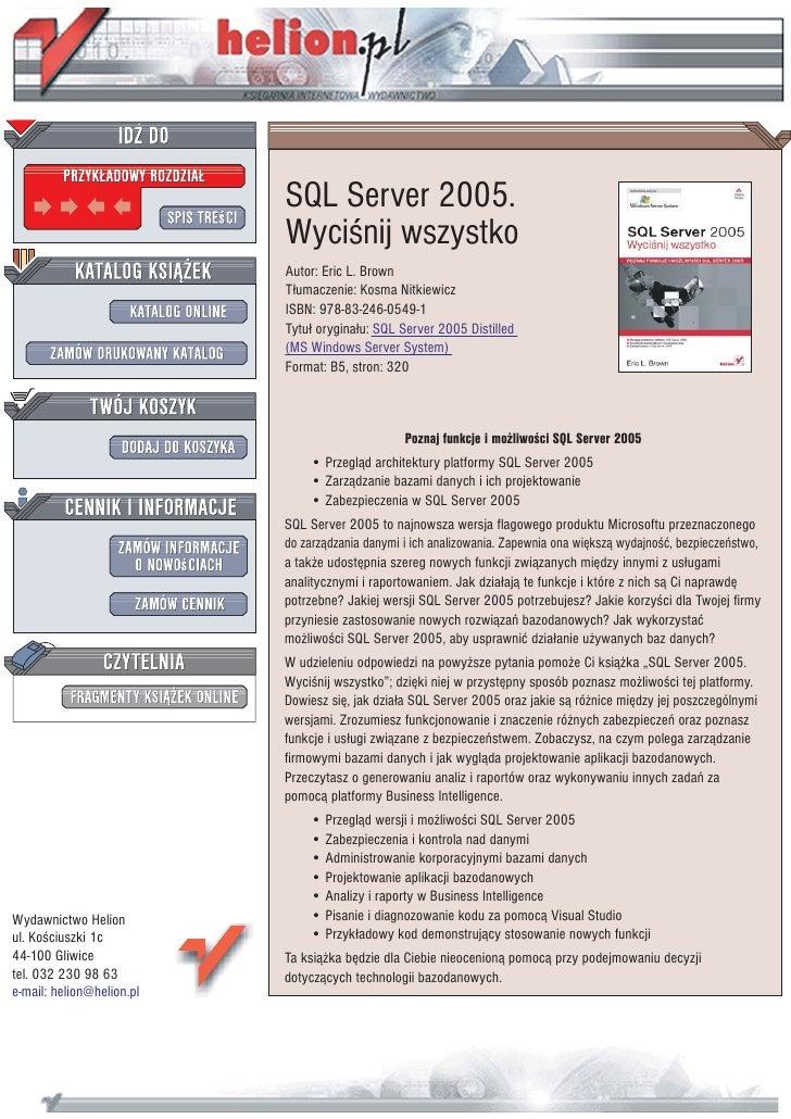 SQL Server 2005.                            Wyciœnij wszystko                            Autor: Eric L. Brown             ...