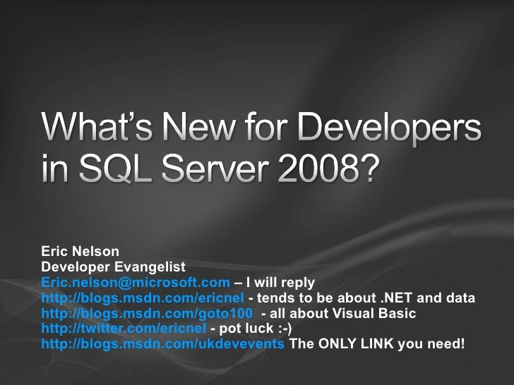 What's New for Developers in SQL Server 2008?