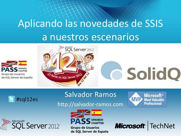 Aplicando las novedades de SSIS 2012 a nuestros escenarios