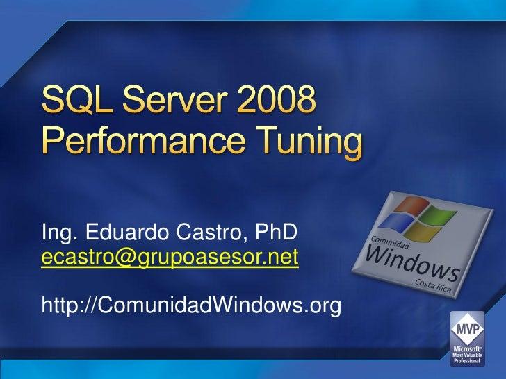 Ing. Eduardo Castro, PhD ecastro@grupoasesor.net  http://ComunidadWindows.org