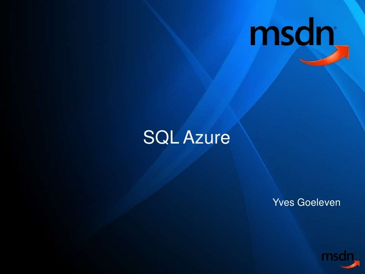 SQL Azure<br />Yves Goeleven<br />