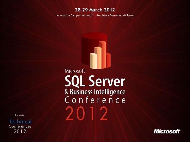 28-29 March 2012               Innovation Campus Microsoft - Peschiera Borromeo (Milano)It's part of