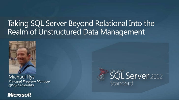 Make SQL Server the preferred choice for managingUnstructured Data and allow building Rich ApplicationExperience on top