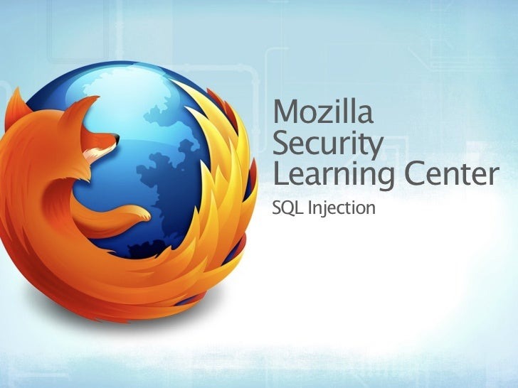 MozillaSecurityLearning CenterSQL Injection